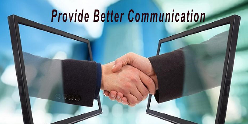 Provide better communication