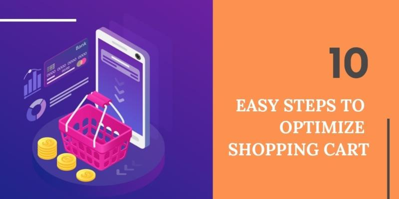 10 easy steps to optimize shopping cart to drive more sales in 2019