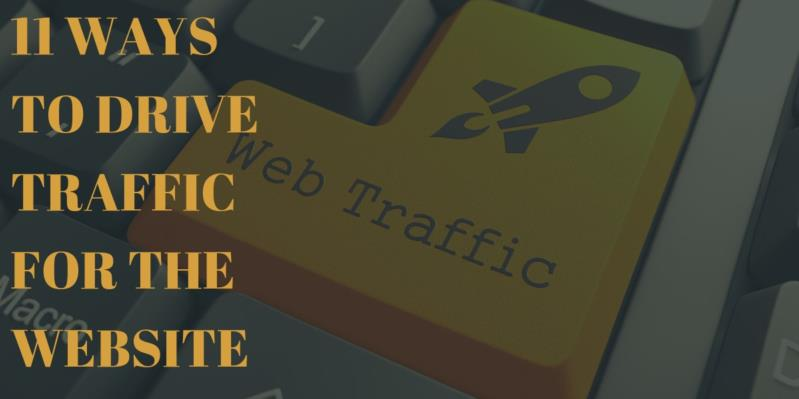 11 Ways to Drive Traffic for the Website