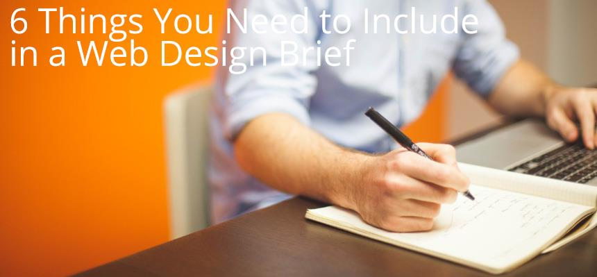 6 Things You Need to Include in a Web Design Brief