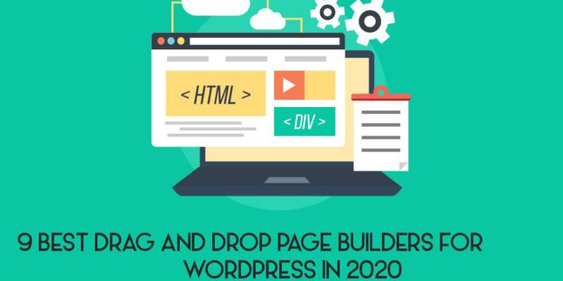 9 Best Drag And Drop Page Builders For WordPress in 2020