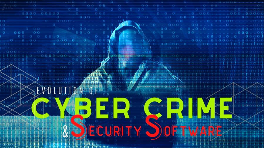 Cybercrime Has Evolved, How About Your Security Software?