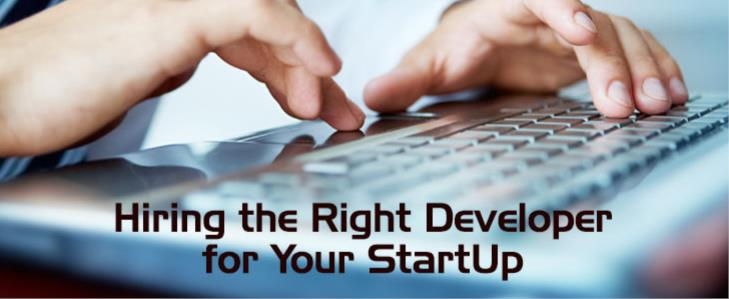 Hiring the Right Developer for Your StartUp
