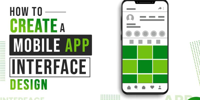 How to Create a Mobile App Interface Design