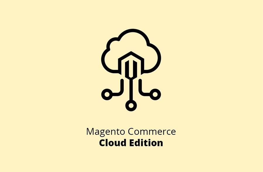 Magento Commerce Cloud features and benefits