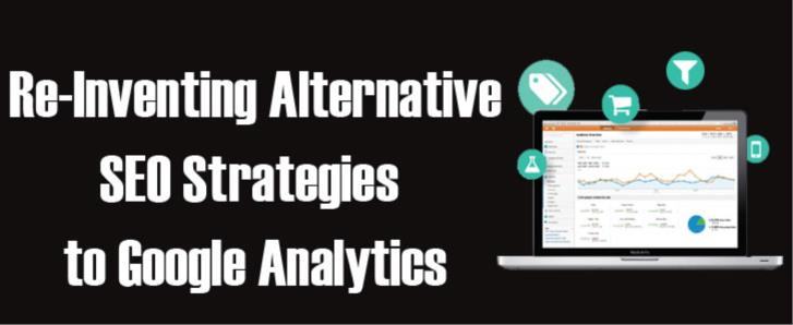 Re-Inventing Alternative SEO Strategies to Google Analytics