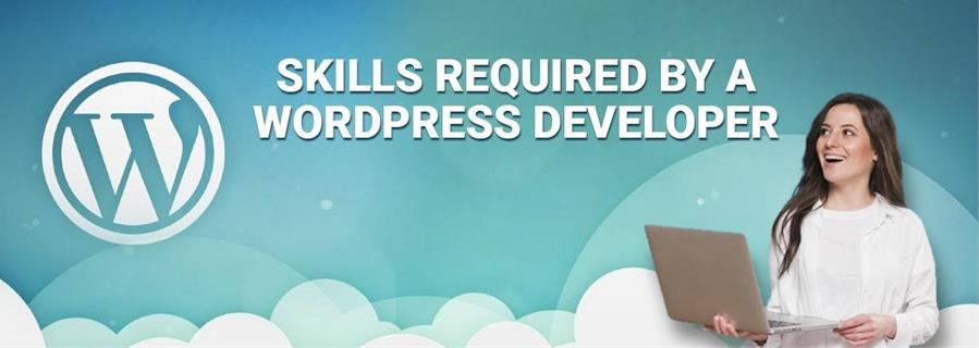 Skills Required by a WordPress Developer