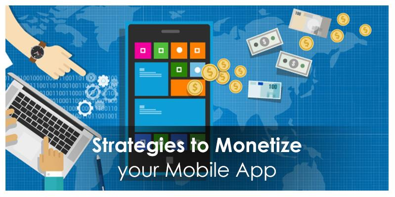 The Best You Can Do To Monetize Your Mobile App