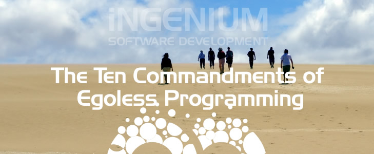 The Ten Commandments of Egoless Programming
