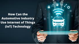 10 Uses of IoT in the Automotive Industry