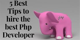 5 Best Tips to hire the best Php Developer