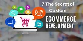 7 The secret of Custom Ecommerce Development