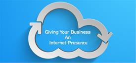 Giving Your Business An Internet Presence