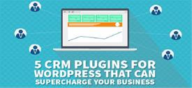 The 5 WordPress CRM Plugins For Super-Fuelling Your Business