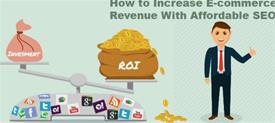 What are the Best Ways to Increase Your E-Commerce Revenue?