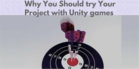 Why You Should try Your Project with Unity games