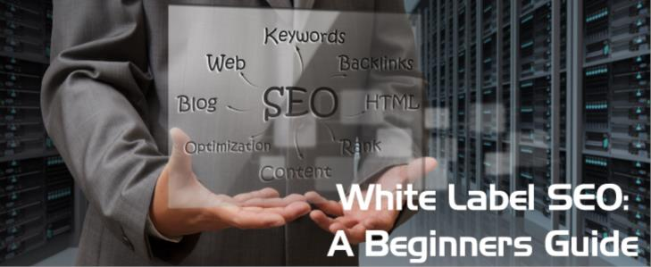 White Label SEO: A Beginners Guide