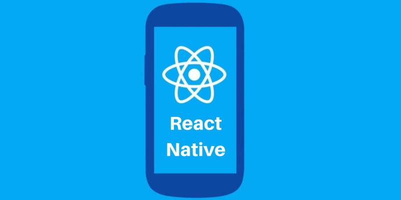 Why React Native Seems To Be Dominating The Mobile App Development Landscape?